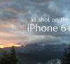 iPhone 6 / 6+ 錄影能力有多強?精彩實拍影片帶你一探究竟