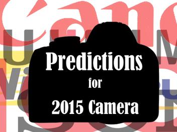 2015相機科技5大新趨勢解析,這些你都預測到了吧?