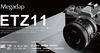 Megadap宣布推出世界首款自動對焦轉接環ETZ11,讓Nikon Z全系列相機無痛銜接Sony E接環鏡頭,並支持Eye-AF